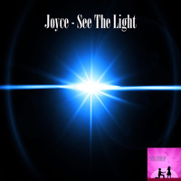 Joyce - See The Light