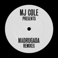 MJ Cole - MJ Cole Presents Madrugada Remixes