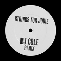 MJ Cole - Strings For Jodie (MJ Cole Remix)