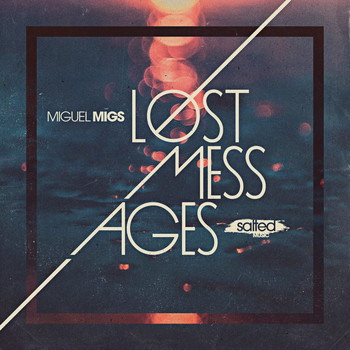 Miguel Migs - Lost Messages