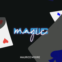 Maurice Moore - Magic (Show Off) (Explicit)