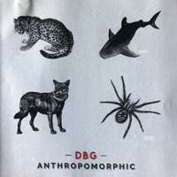 D.B.G / - Anthropomorphic