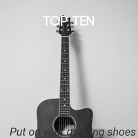 Top ten / - Put On Your Dancing Shoes