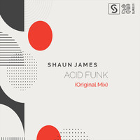Shaun James / - Acid Funk