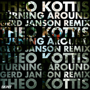 Theo Kottis - Turning Around (Gerd Janson Remix)