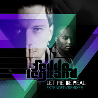 Fedde Le Grand Featuring Mitch Crown - Let Me Be Real (The Remixes)