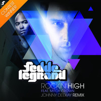 Fedde Le Grand Featuring Mitch Crown - Rockin' High (Johnny Deekay Remix)