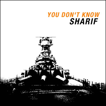 Sharif - You Don't Know