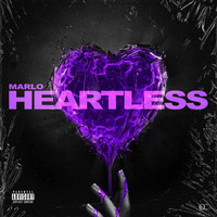 Marlo - Heartless (Explicit)