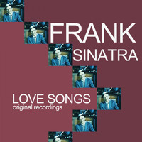 Frank Sinatra - Love Songs (Original Recordings)