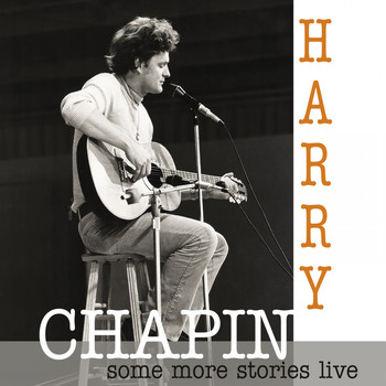 Harry Chapin - Some More Stories (Live at Radio Bremen 1977 [Explicit])