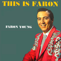 Faron Young - This Is Faron