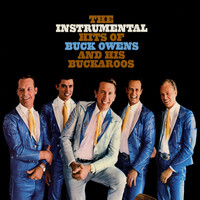 Buck Owens - The Instrumental Hits Of Buck Owens And His Buckaroos