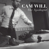 Cam Will / - The Apologist