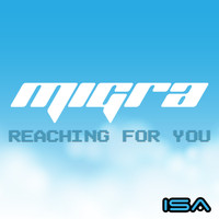 Migra / - Reaching For You