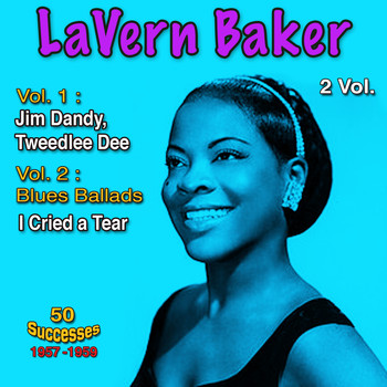 LaVern Baker - 1957 - 1959, 50 Successes, Vol. 1: That's All I Need, Vol. 2: Blues Ballads