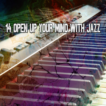 Lounge Café - 14 Open up Your Mind with Jazz