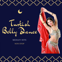 Fly 3 Project - Turkish Belly Dance (Medley Hits Non Stop 1 Hour)