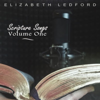 Elizabeth Ledford - Scripture Songs, Vol. 1