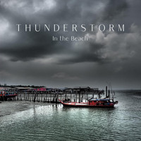 Thunderstorm Global Project - Thuderstorm in the Beach