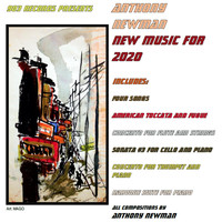 Anthony Newman - New Music for 2020