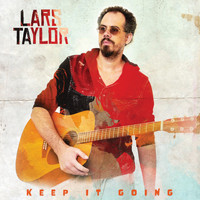 Lars Taylor - Keep It Going