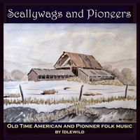 Idlewild - Scallywags and Pioneers