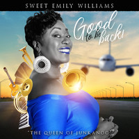 Sweet Emily Williams - Good to Be Back