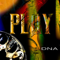 DNA - Play