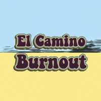 El Camino Burnout - Lose Your Rhythm