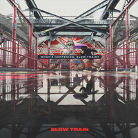 Slow Train - What's Happening, Slow Train?