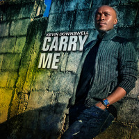 Kevin Downswell - Carry Me