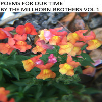 The Millhorn Brothers - Poems for Our Time, Vol. 1