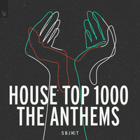 Various Artists - House Top 1000 - The Anthems (Explicit)
