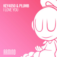 Key4050 & Plumb - I Love You