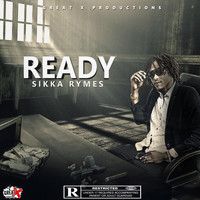 Sikka Rymes - Ready (Explicit)