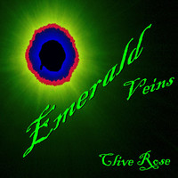 Clive Rose - Emerald Veins