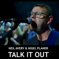 Neil Avery & Nigel Planer - Talk It Out