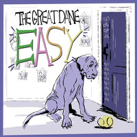 The Great Dane - Easy