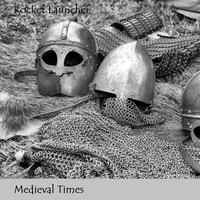 Rocket Launcher / - Medieval Times