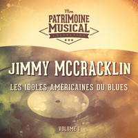 Jimmy McCracklin - Les idoles américaines du blues : Jimmy McCracklin, Vol. 1