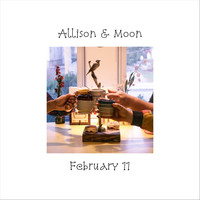 Allison and Moon - February 11