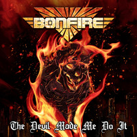 Bonfire - The Devil Made Me Do It