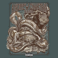 Andrew Chastain Band - The Chains That Bind (Explicit)