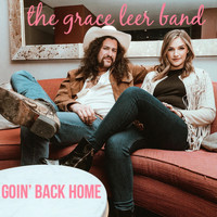 The Grace Leer Band - Goin' Back Home