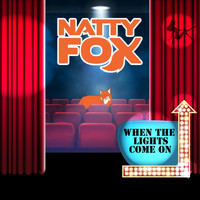 Natty Fox - When the Lights Come On