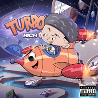 Rich - Turbo (Explicit)