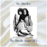 The Shirelles - The Shirelle Sound (EP) (All Tracks Remastered)