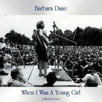 Barbara Dane - When I Was A Young Girl (Remastered 2020)