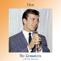 Dion - The Remasters (All Tracks Remastered)